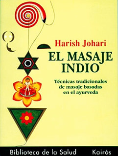 El Masaje Indio - Tecnicas Tradicionales Basadas En Ayurveda