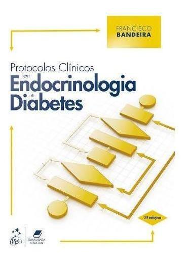 Livro - Protocolos Clínicos Em Endocrinologia E Diabetes -