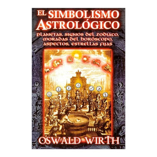 Libro El Simbolismo Astrológico Planetas, Signos Del Zodiaco