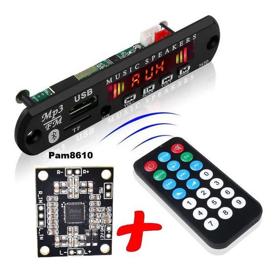 Decodificador Mp3 Bluetooth Fm Sd Pen Drive 12v + Pam8610 2x10w 8ohm 2x15w 4ohm