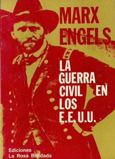 La Guerra Civil En Los Estados Unidos Eeuu - Marx, Engels
