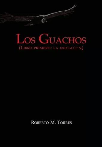 Los Guachos - Roberto Torres - Tol - Envío Gratis Caba(*)