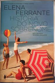 Livro História Do Novo Sobrenome - Segundo Romance