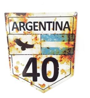 Chapa Decorativa Ruta 40 Argentina Vintage Vieja Quincho