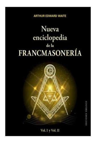 Nueva Enciclopedia De La Francmasonera