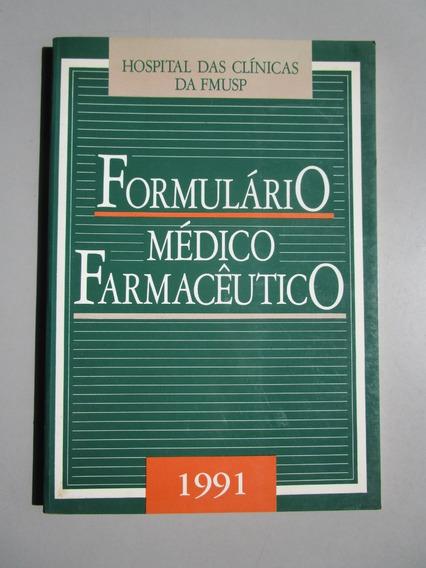 Formulário Médico Farmacêutico - 1991 - Hc - Fmusp