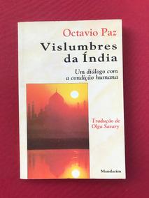 Livro - Vislumbres Da Índia - Octavio Paz - Ed. Mandarim