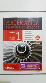 Livro - Matemática Ciência E Aplicações: Ens. Médio - Vol. 1