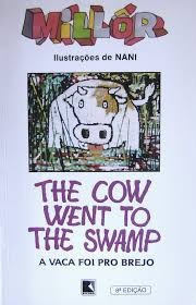The Cow Went To The Swamp - A Vaca Foi P Fernandes, Millôr