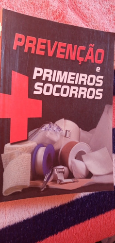 Livros Prevenção  E Primeiros Socorros