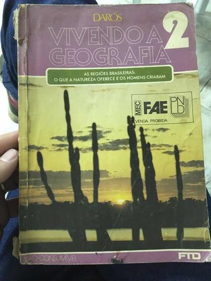 Livro Vivendo A Geografia 2 Editora Ftd 1º Grau