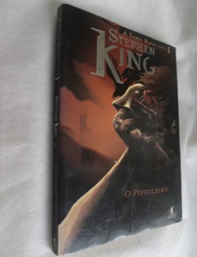 O Pistoleiro - A Torre Negra Vol. 1