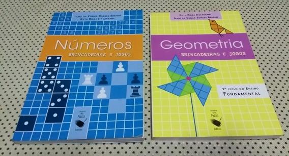 Livros Geometria E Números: Brincadeiras E Jogos