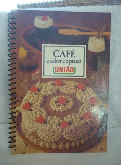 Livro De Receita União Café O Sabor E O Prazer