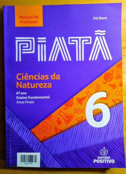 Piatã 6 Ciências Da Natureza - Manual Professor