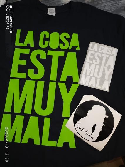 Playera Sabina La Cosa Esta Muy Mala +sticker Vinil