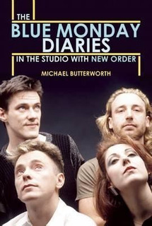 The Blue Monday Diaries - Michael Butterworth