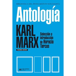 Antología - Karl Marx