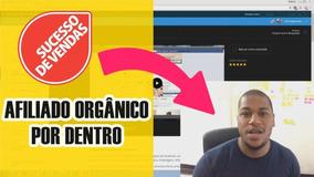 Afiliado Orgânico [2019] + Brindes