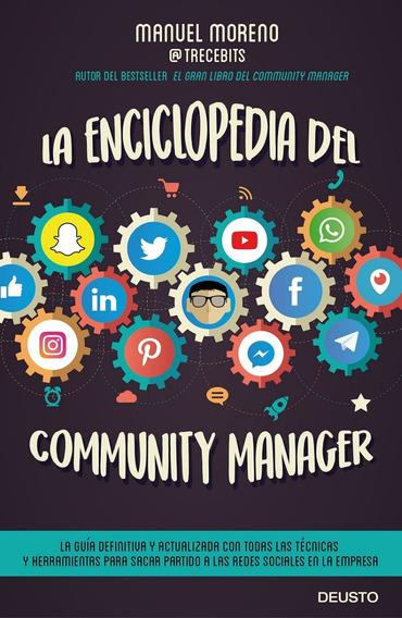 La Enciclopedia Del Community Manager - Manuel Moreno