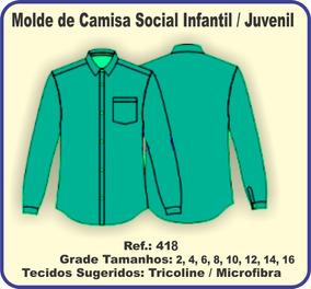 Molde De Camisa Social Infantil / Juvenil 418