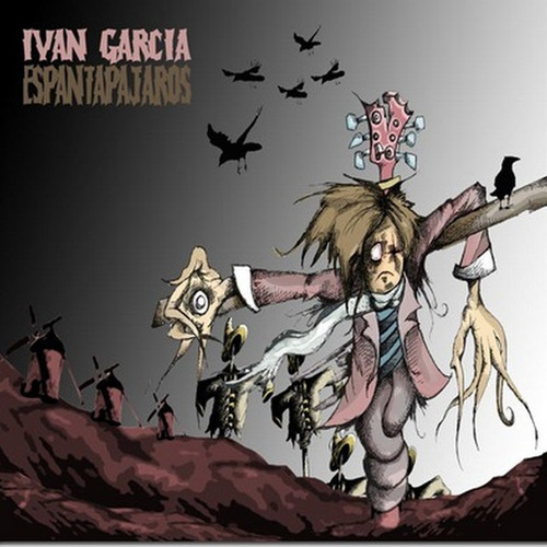 Imagen 1 de 1 de Disco Físico  Espantapájaros De Iván García Y Los Yonkis