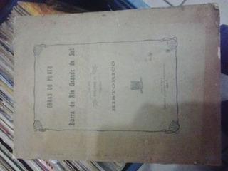 Obras No Porto E Barra Do Rio Grande Do Sul Volume 3 Hist...