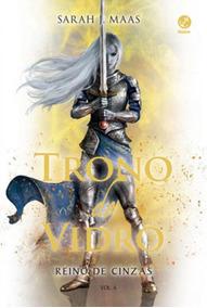 Trono De Vidro: Reino De Cinzas (vol. 6) - Vol. 6
