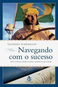 Navegando Com O Sucesso Vilfredo Schürmann