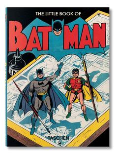 The Little Book Of Batman. Paul Levitz. Taschen