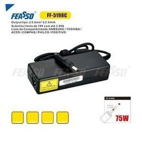 Fonte Ff-5189c P/notebook 75w 19v 3.95a Plug 5.5x2.5 Feass