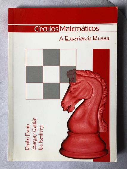Livro Círculos Matemáticos- A Experiência Russa