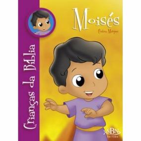 Livro- Crianças Da Bíblia - Moisés