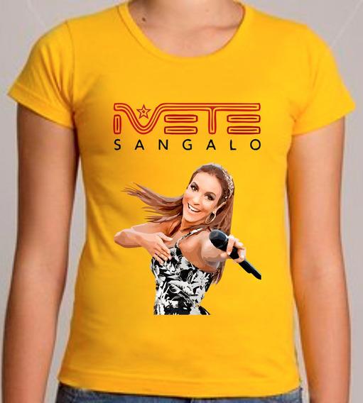 Camiseta Ou Baby Look Ivete Sangalo