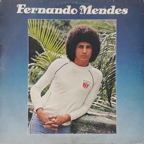 Lp - Fernando Mendes 1978 (vc Nao Me Ensinou A Te Esquecer)
