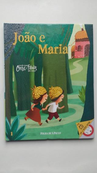 Livro Coleção Contos E Fábulas João E Maria A802