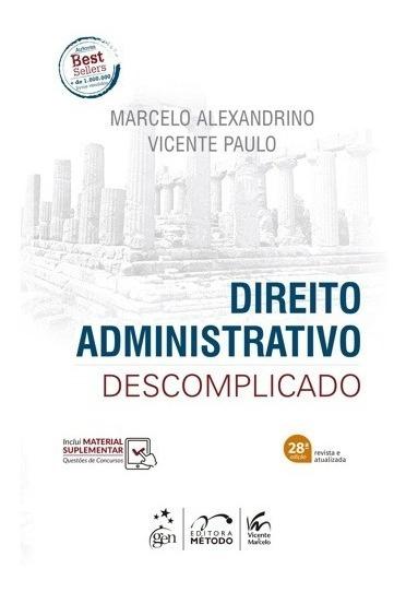 Direito Administrativo Descomplicado 28ªed - 2020