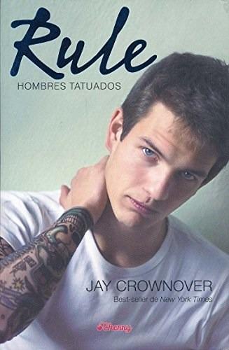 Rule (hombres Tatuados 1) - Crownover, Jay
