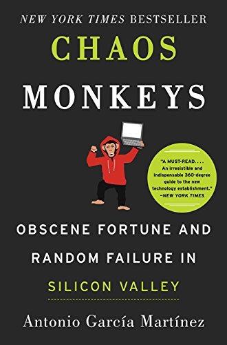 Book : Chaos Monkeys: Obscene Fortune And Random Failure ...