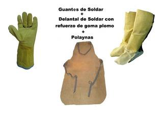 Kit De Soldar Combo Delantal G/plomo Guantes Polainas Ropa