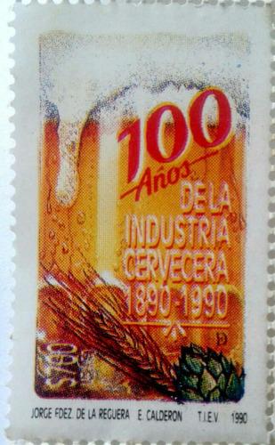 Imagen 1 de 3 de Timbre Postal México 100 Años De La Industria Cervecera