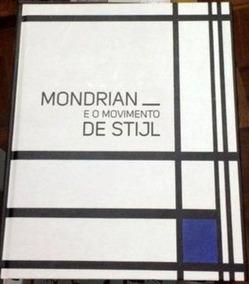Livro Mondrian E O Movimento De Stijl Marek Wieczorek