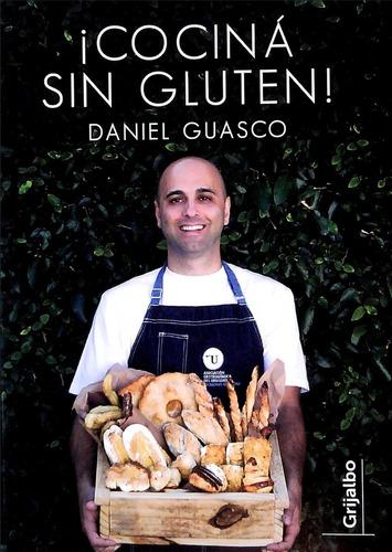 Imagen 1 de 4 de Libro: Cocina Sin Gluten! - Daniel Guasco