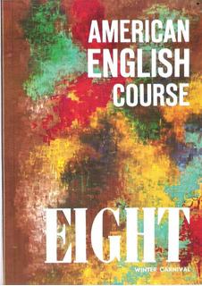 Nuevo American English Course Eight