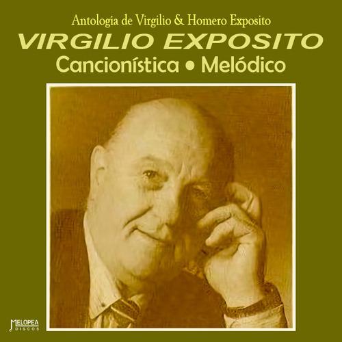 Virgilio Expósito - Cancionística Melódico - Cd