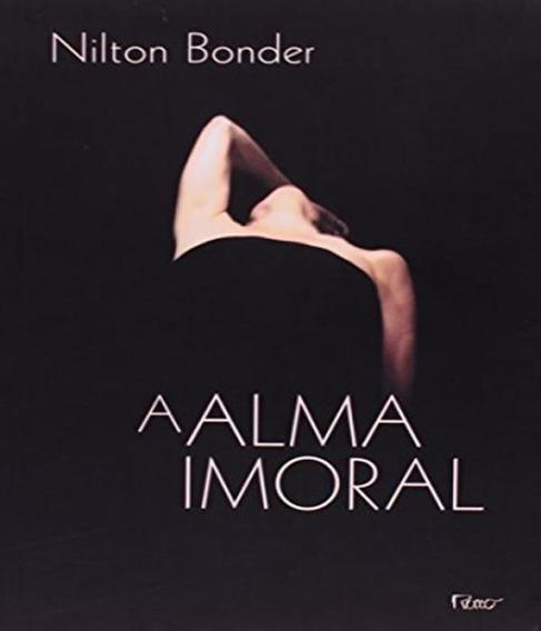 A Alma Imoral: Trai