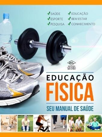 Educação Física - Seu Manual De Saúde
