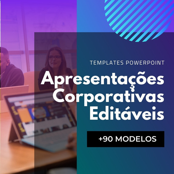 90 Templates Slides Powerpoint Corporativas Empresariais