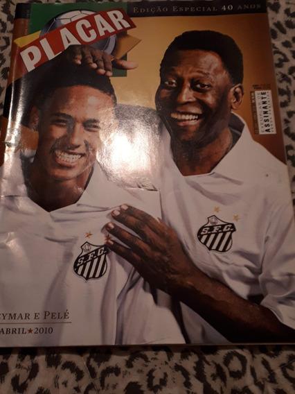 Revista Placar Especial 40 Anos - Pelé E Neymar