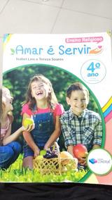 Amar É Servir 4 Ano - Isabel Lins E Tereza Soares